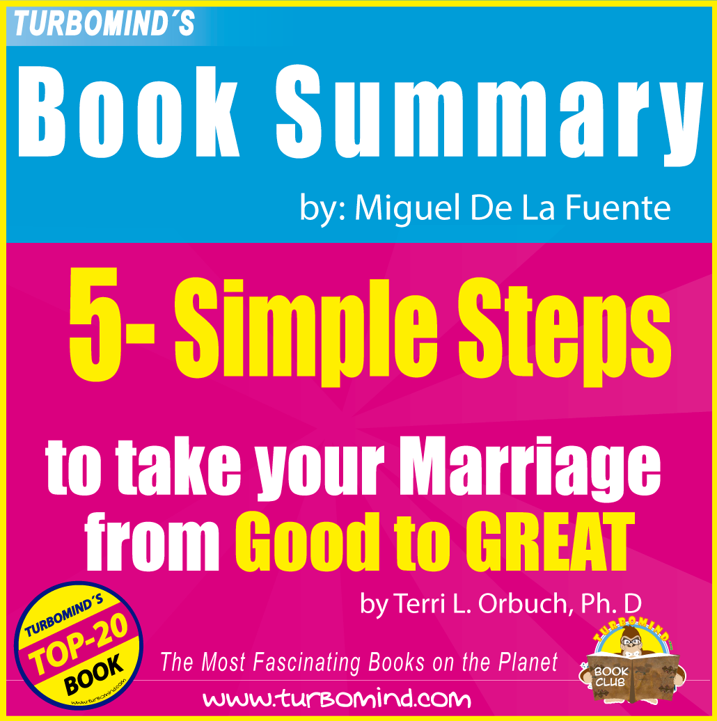 5 SIMPLE STEPS to transform your marriage from good to great, turbomind book summary