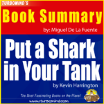 """Put a shark in your tank"", By Kevin Harrington, TURBOMIND Book Summary of the week"