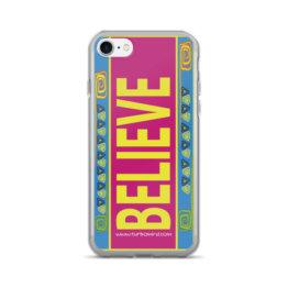 """BELIEVE""-iPhone 7/7 Plus Case"