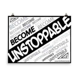BECOME UNSTOPPABLE
