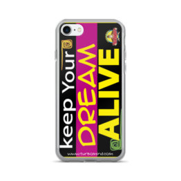 """KEEP YOUR DREAM ALIVE""-iPhone 7/7 Plus Case"