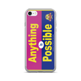 """ANYTHING IS POSSIBLE""-iPhone 7/7 Plus Case"