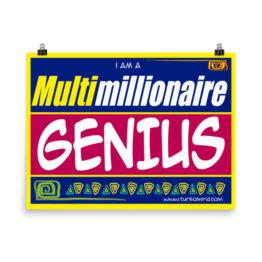 MULTIMILLIONAIRE GENIUS