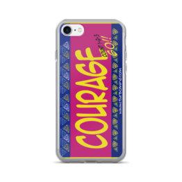 """""""COURAGE""""-iPhone 7/7 Plus Case"""