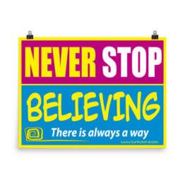 """""""NEVER STOP BELIEVING"""""""