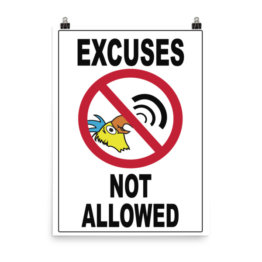 EXCUSES NOT ALLOWED