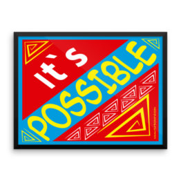 """It's Possible"" Framed photo paper poster (24×18)"