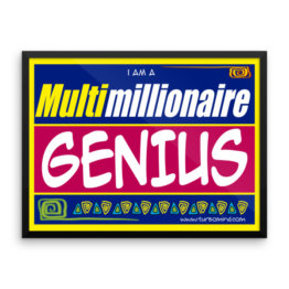 """Multimillionaire Genius"" Framed photo paper poster (24×18)"