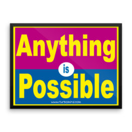"""Anything is Possible"" Framed photo paper poster (24×18)"