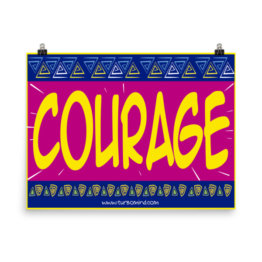 COURAGE poster (24×18)