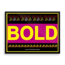 """BOLD"", Framed photo paper poster (24×18)"