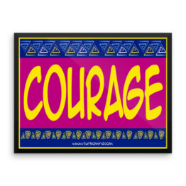 """Courage"" Framed photo paper poster (24×18)"