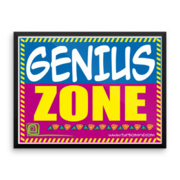 """Genius Zone"" Framed photo paper poster (24×18)"