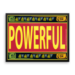 """Powerful"" Framed photo paper poster (24×18)"
