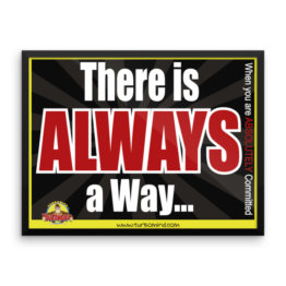 """There is always a way"" Framed photo paper poster (24×18)"