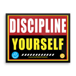 """Discipline Yourself"" Framed photo paper poster"