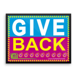 """Give Back"" Framed photo paper poster (24×18)"