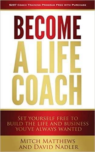 Become a Life Coach, by Mitch Matthews and David Nadler, TurboMind Book Summary
