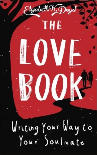 THE LOVE book, Elizabeht N. Doyd, book summary