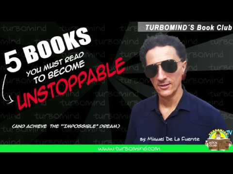"5-Books You Must Read to Achieve that ""Impossible"" Dream, turbomind book club, miguel de la fuente"