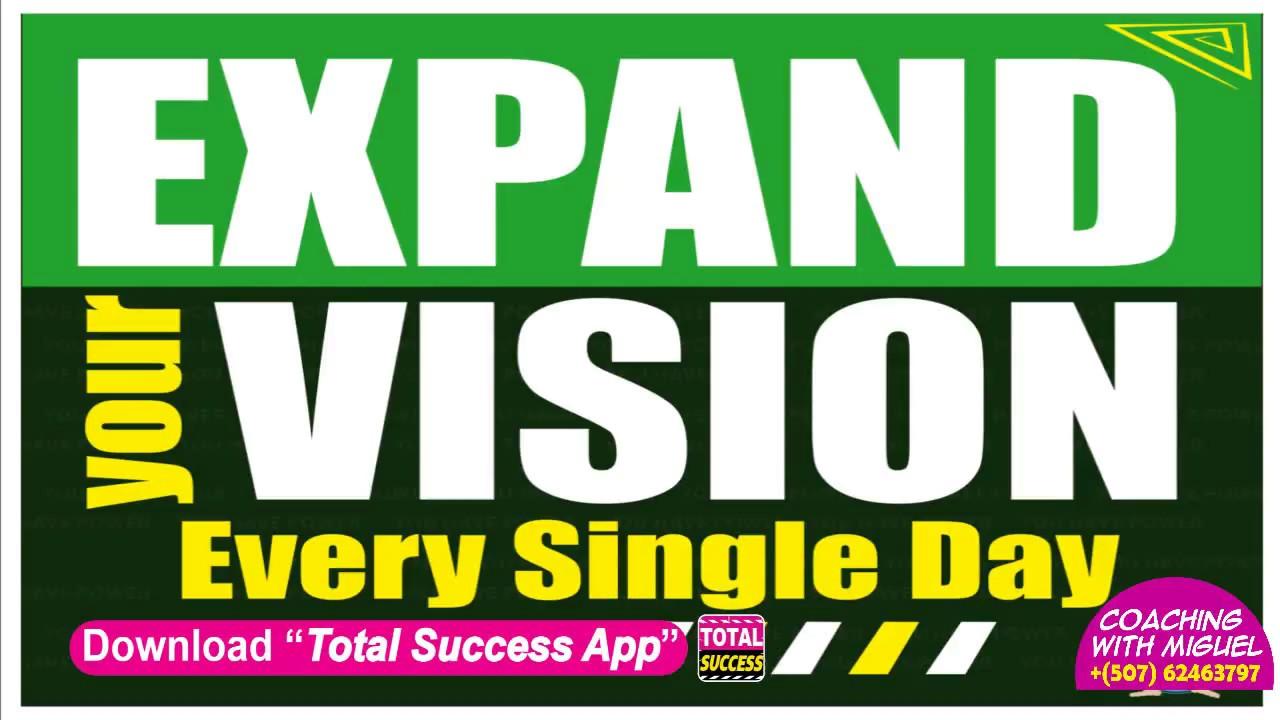 Expand your vision, TotalSuccess-Idea#34