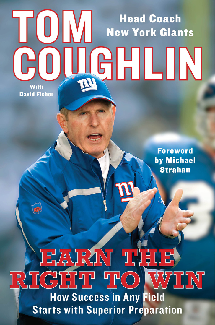 Tom Coughlin, EARN THE RIGHT TO WIN, best ideas