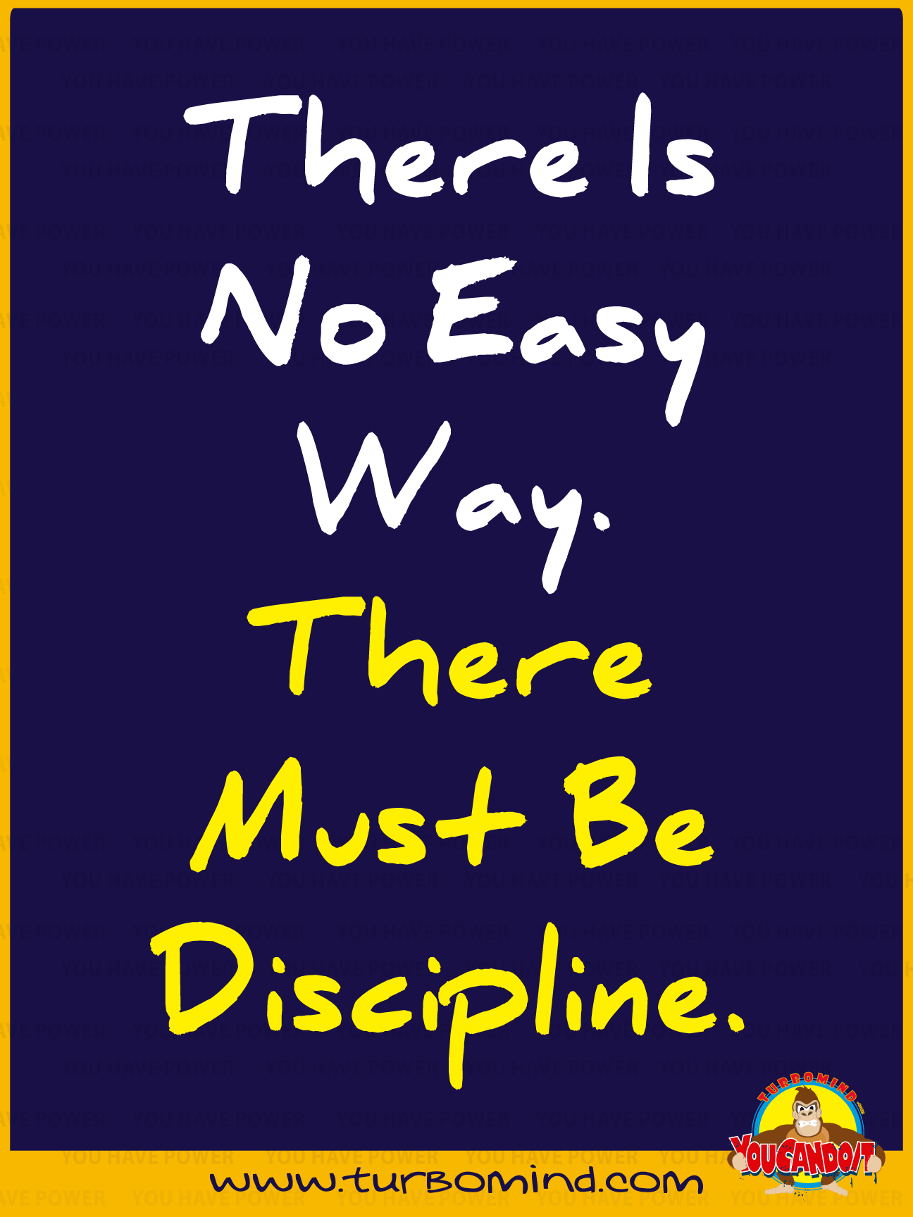 THERE IS NO EASY WAY…