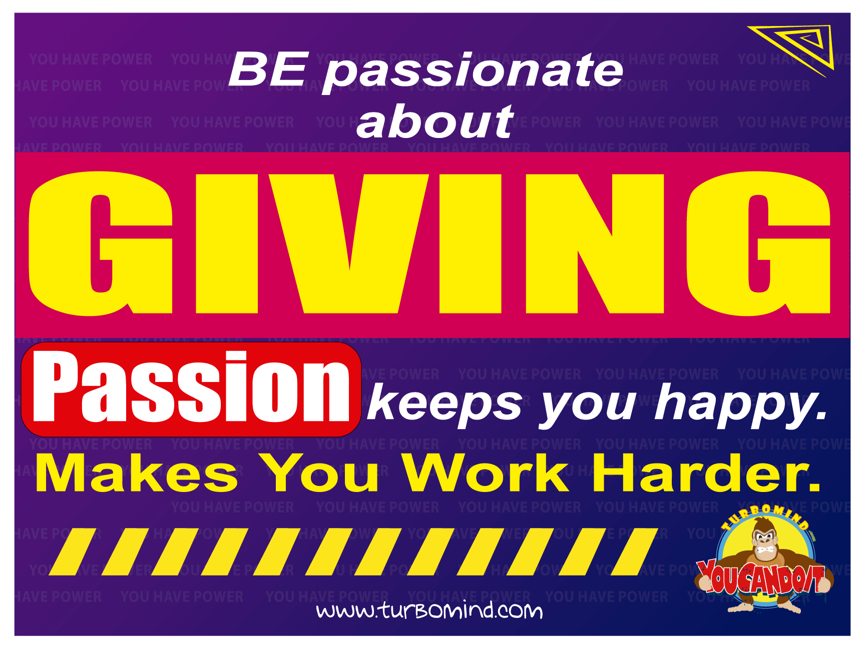 BE PASSIONATE ABOUT GIVING