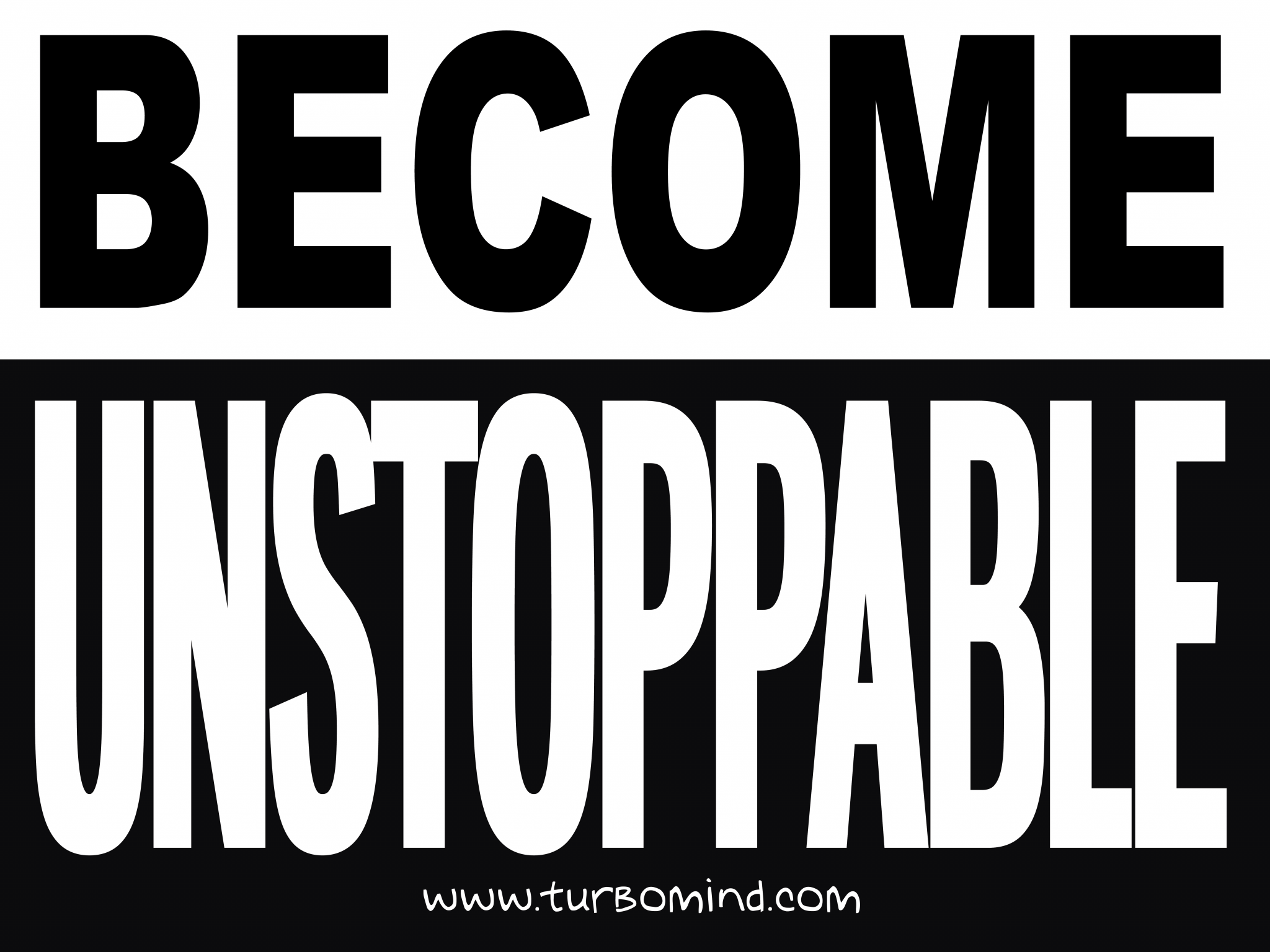 """""""Become Unstoppable"""", https://www.turbomind.com/"""